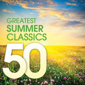 50 Greatest Summer Classics by Various Artists