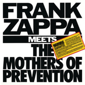 Frank Zappa Meets The Mothers Of Prevention van Frank Zappa
