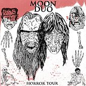 Horror Tour by Moon Duo