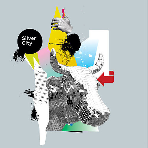 Silver City (Bonus Track Version) by Silver City