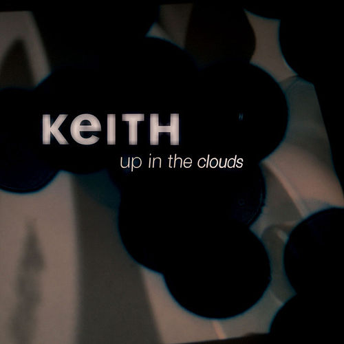 Up In The Clouds by Keith (Rock)
