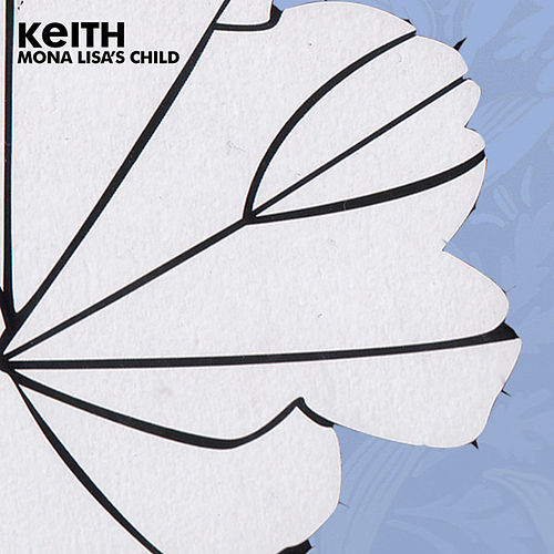 Mona Lisa's Child by Keith (Rock)