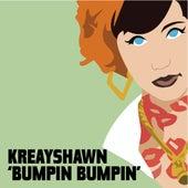 Bumpin Bumpin von Kreayshawn