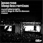 Sleep Less Remixes by Jesse Rose