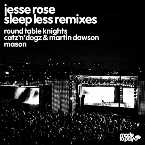 Sleep Less Remixes by Jesse Rose
