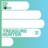 Treasure Hunter by Pin Me Down