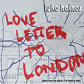 Love Letter To London by Luke Haines