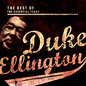 Best of the Essential Years: Duke Ellington & His Orchestra de Duke Ellington