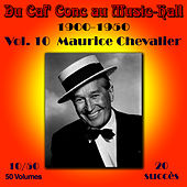 Du Caf' Conc au Music-Hall (1900-1950) en 50 volumes - Vol. 10/50 de Maurice Chevalier
