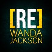[RE]découvrez Wanda Jackson by Wanda Jackson