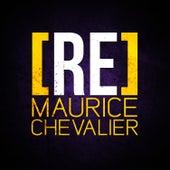 [RE]découvrez Maurice Chevalier de Maurice Chevalier
