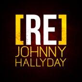 [RE]découvrez Johnny Hallyday de Johnny Hallyday