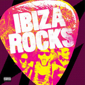 Ibiza Rocks by Various Artists