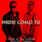 Nadie Como Tu (Remix) [feat. Jiggy Drama] de Juancho Style