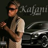 Still Fast de Kafani