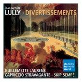 Lully: Divertissements de Capriccio Stravagante