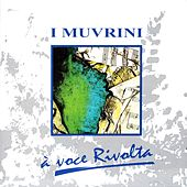 A voce rivolta di I Muvrini