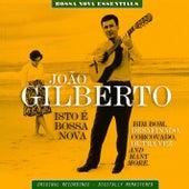 Isto è Bossa Nova Bossa Nova Essentials de João Gilberto