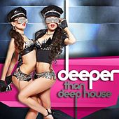 Deeper than Deep House by Various Artists