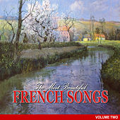 The Most Beautiful French Songs, Vol.2 van Various Artists