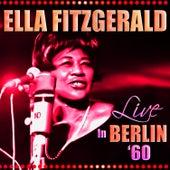 Live in Berlin '60 von Ella Fitzgerald