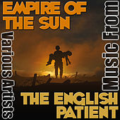Music from Empire of the Sun & The English Patient by Various Artists