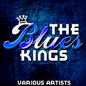 The Blues Kings by Various Artists