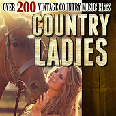 Country Ladies - Over 200 Vintage Country Music Hits de Various Artists