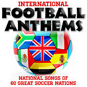 International Football Anthems - National Songs of 60 Great Soccer Nations by The One World Ensemble