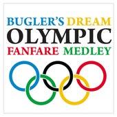 Bugler's Dream / Olympic Fanfare Medley von Paul Brooks