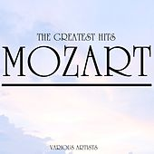 Mozart The Greatest Hits de Various Artists