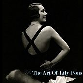 The Art Of Lily Pons de Lily Pons