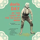 By The Light Of The Silvery Moon by Doris Day