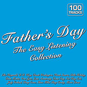 Father's Day the Easy Listening Collection by Various Artists