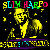 Greatest Blues Essentials de Slim Harpo
