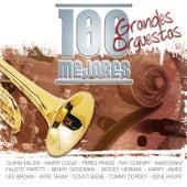100 Mejores Grandes Orquestas von Various Artists