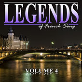 The Legends of French Song, Vol.4 von Various Artists