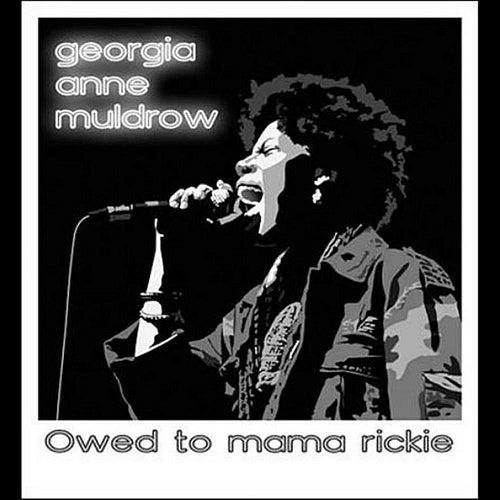 Owed to Mama Rickie by Georgia Anne Muldrow