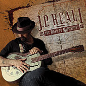 The Road to Mississippi by J.P. Reali
