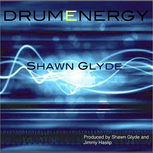 Drumenergy by Shawn Glyde