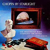 Chopin By Starlight von Hollywood Bowl Symphony Orchestra