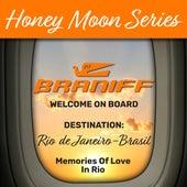 Honey Moon Series, Destination: Rio de Janeiro - Brasil de Various Artists