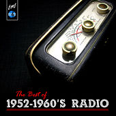 The Best of 1952-1960's Radio by Various Artists