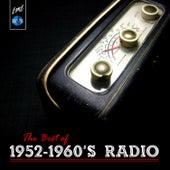 The Best of 1952-1960's Radio von Various Artists