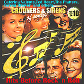Crooners and Sirens of Songs. Vol. 10.Hits Before Rock´n Roll. von Various Artists