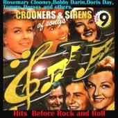 Crooners and Sirens of Songs Vol. 9 Hits Before Rock´n Roll van Various Artists