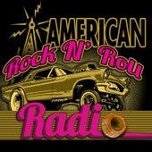 American Rock n' Roll Radio by Various Artists