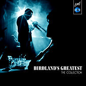 Birdland's Greatest: The Colllection by Various Artists