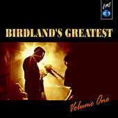 Birdland's Greatest, Vol. 1 by Various Artists