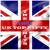 1961 - The UK Top 50 by Various Artists